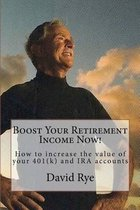 Boost Your Retirement Income Now!