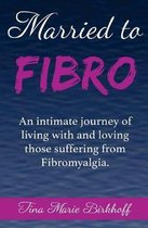 Married to Fibro