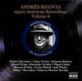Segovia: American Record. Vol.6