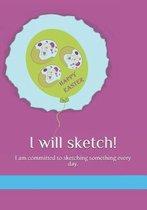 I Will Sketch!
