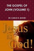 Boek cover The Gospel of John (Volume 1) van Dr Carlos N Moore