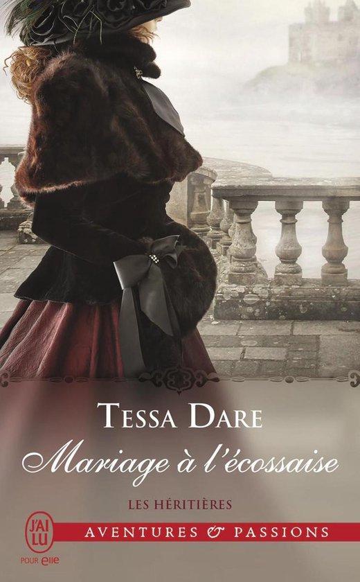 Les héritières (Tome 3) - Mariage à l'écossaise
