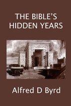 The Bible's Hidden Years