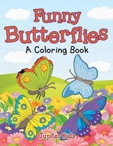 Funny Butterflies (A Coloring Book)