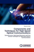 Components and Techniques for High-Speed Optical Communications