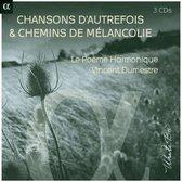 Chansons D'Autrefois & Chemins De Melancolie