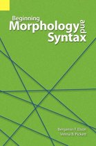 Beginning Morphology and Syntax