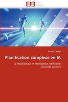 Planification Complexe En Ia