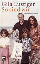 Boek cover So sind wir Ein Familienroman van Gila Lustiger