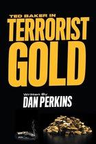 Ted Baker in Terrorist Gold