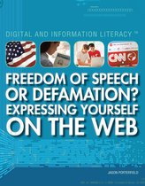 Omslag Freedom of Speech or Defamation? Expressing Yourself on the Web