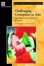 Challenging Corruption in Asia: Case Studies and a Framework for Action
