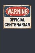 Warning Official Centenarian