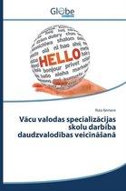 V Cu Valodas Specializ Cijas Skolu Darb Ba Daudzvalod Bas Veicin an