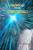 Cronicas De Un Destierro