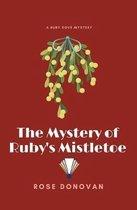 The Mystery of Ruby's Mistletoe (Large Print)