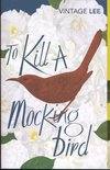To Kill a Mockingbird (Vintage Classic)