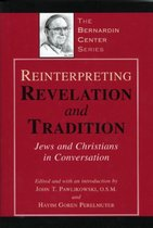 Boek cover Reinterpreting Revelation and Tradition van John Pawlikowski