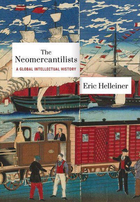 Boek cover The Neomercantilists van Eric Helleiner (Onbekend)