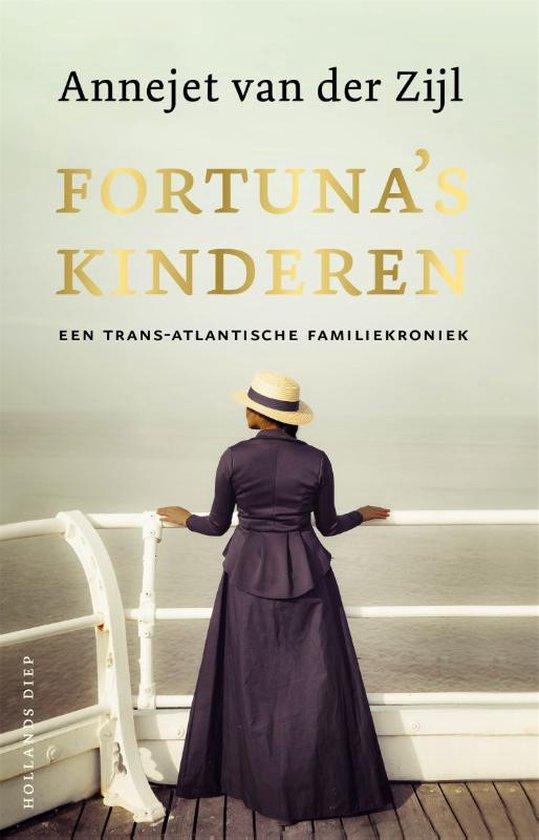 Boek cover Fortunas kinderen van Annejet van der Zijl (Hardcover)