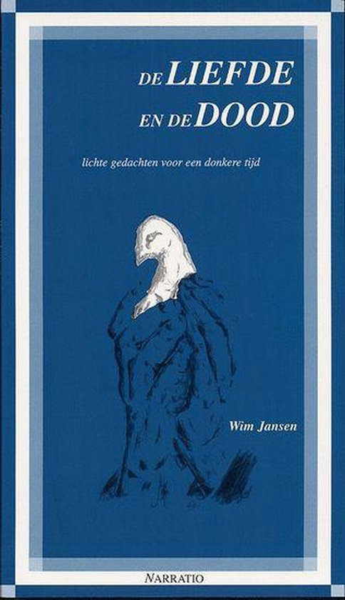 De Liefde En De Dood - Wim Jansen |