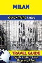 Milan Travel Guide (Quick Trips Series)
