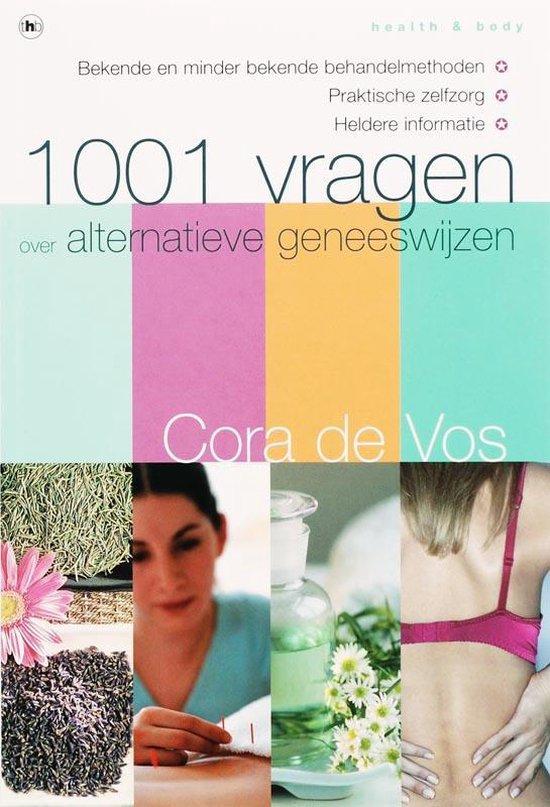 Cover van het boek '1001 vragen over alternatieve geneeswijzen' van Claudia de Vos