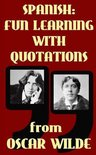 Spanish: Fun Learning with Quotations from Oscar Wilde