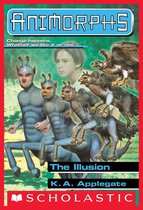 The Illusion (Animorphs #33)