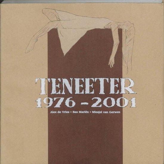 Teneeter 1976-2001 - Alex de Vries |