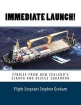Immediate Launch