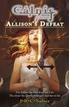 Allison's Defeat (The Calnis Chronicles): Rise of the Emissary 1