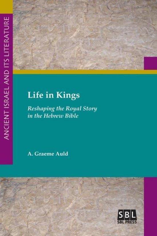 Boek cover Life in Kings van A Graeme Auld (Paperback)