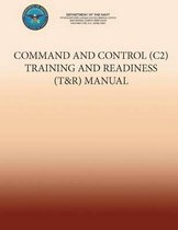 Command and Control (C2) Training and Readiness (T&r) Manual
