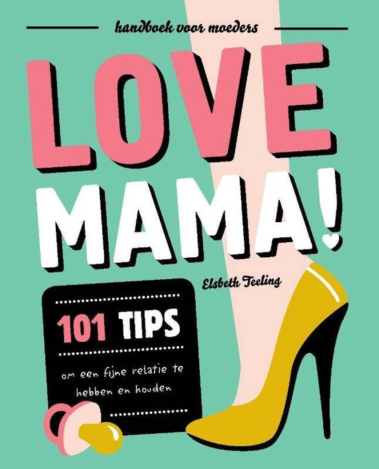 Love mama! - Elsbeth Teeling |