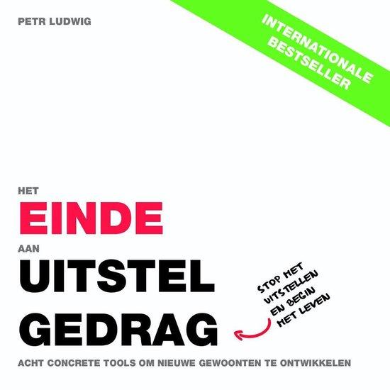 Het einde aan uitstelgedrag - Petr Ludwig |