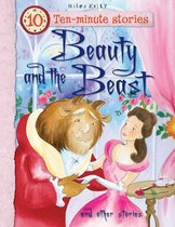 Ten-minute Stories Beauty and the Beast and other stories