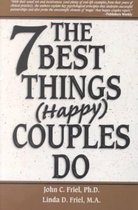 Seven Best Things Happy Couples Do