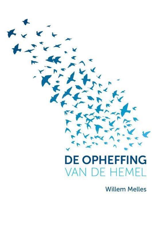 De opheffing van de hemel - Willem Melles | Fthsonline.com