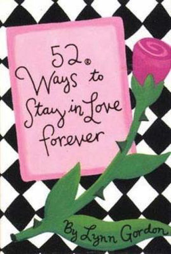 52 Ways to Stay in Love Forever