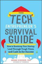 The Tech Entrepreneur's Survival Guide
