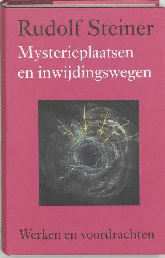 Werken en voordrachten g2 - Mysterieplaatsen en inwijdingswegen - Rudolf Steiner  