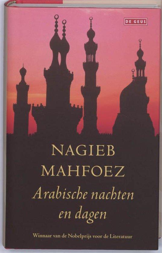 Arabische nachten en dagen - Nagieb Mahfoez  