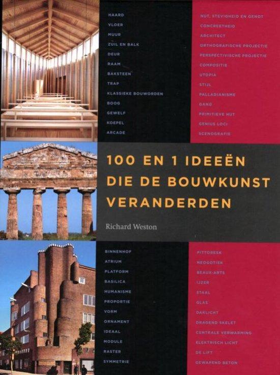 Cover van het boek '100 en 1 ideeën die de bouwkunst veranderden' van R. Weston