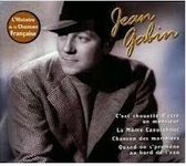 Jean Gabin - L'Histoire de la Chanson Francaise