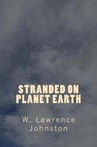 Stranded on Planet Earth
