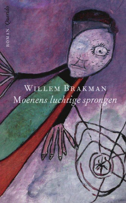 Moenens luchtige sprongen - Willem Brakman |