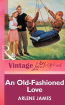 Omslag An Old-Fashioned Love (Mills & boon Vintage Love Inspired)