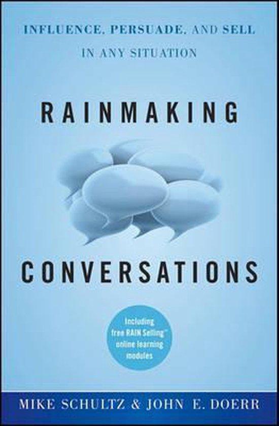 Boek cover Rainmaking Conversations van Mike Schultz (Onbekend)