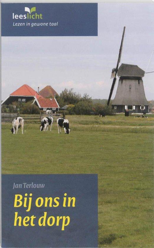 Bij ons in het dorp - Uitgeverij Eenvoudig Communiceren  